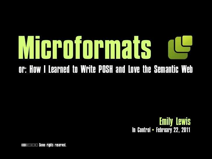 Microforma                          Emily Lewis               In Control February 22, 2011 Some rights reserved.