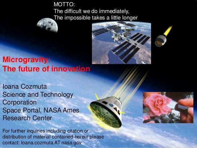 MOTTO: The difficult we do immediately, The impossible takes a little longer  Ames Research Center, Space Portal/Emerging ...