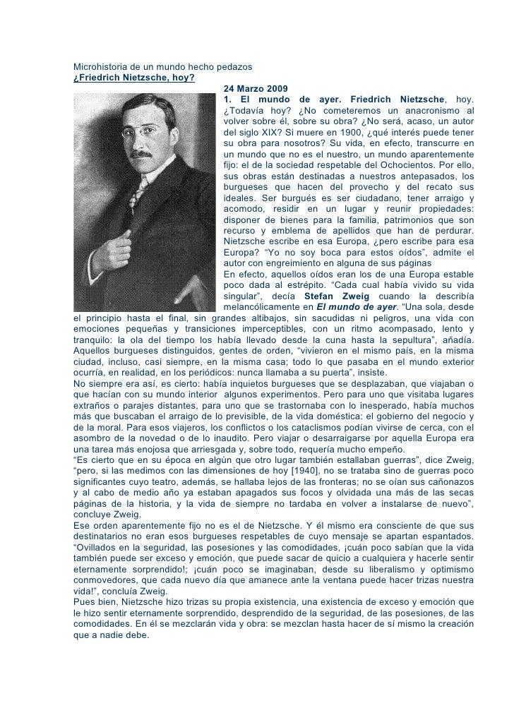 Microhistoria de un mundo hecho pedazos¿Friedrich Nietzsche, hoy?                                     24 Marzo 2009       ...