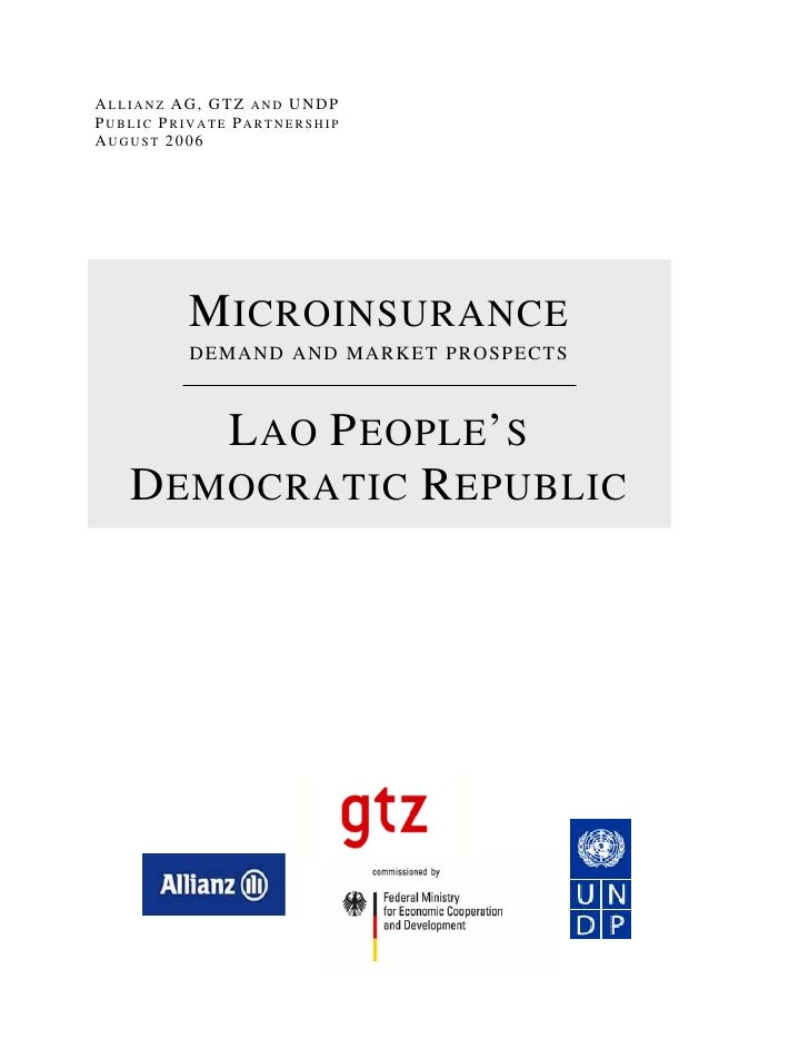 ALLIANZ AG, GTZ AND UNDPPUBLIC PRIVATE PARTNERSHIPAUGUST 2006          M ICROINSURANCE          DEMAND AND MARKET PROSPECT...