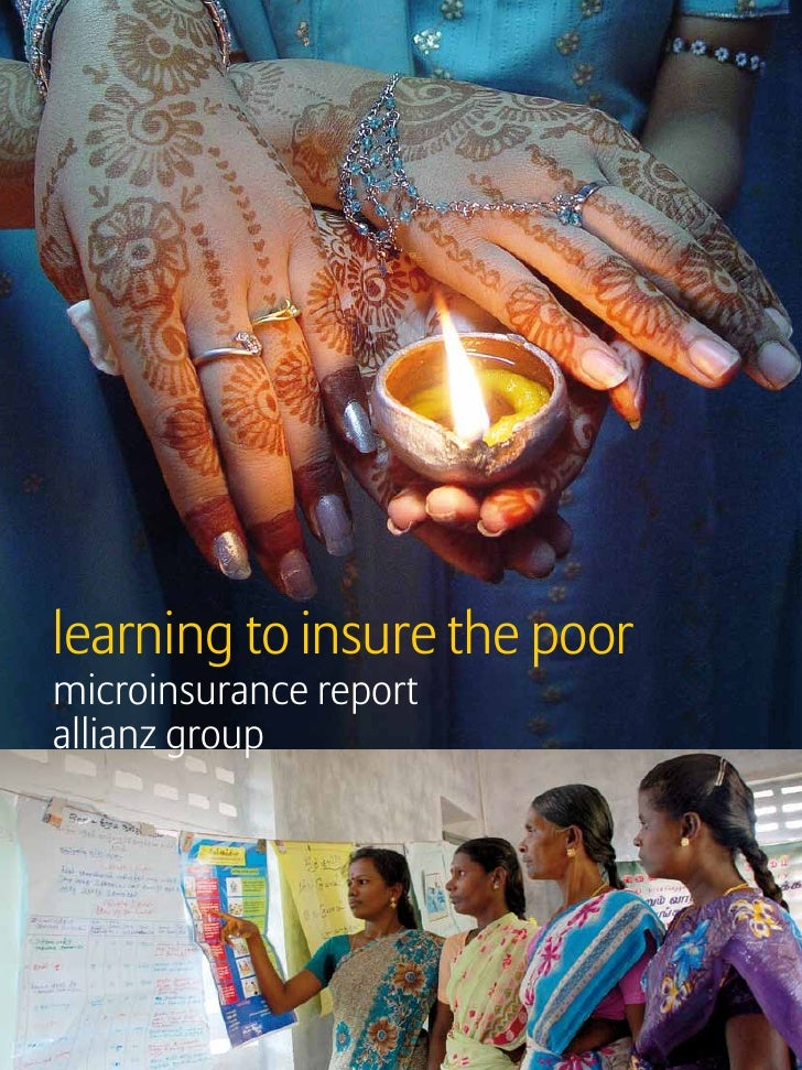Subjectlearning to insure the poormicroinsurance reportallianz group                                  Microinsurance   1