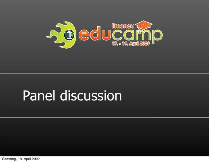 Panel discussion    Samstag, 18. April 2009