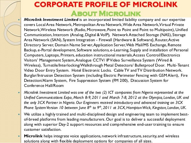 CORPORATE PROFILE OF MICROLINK About Microlink  Microlink Investment Limited is an incorporated limited liability company...