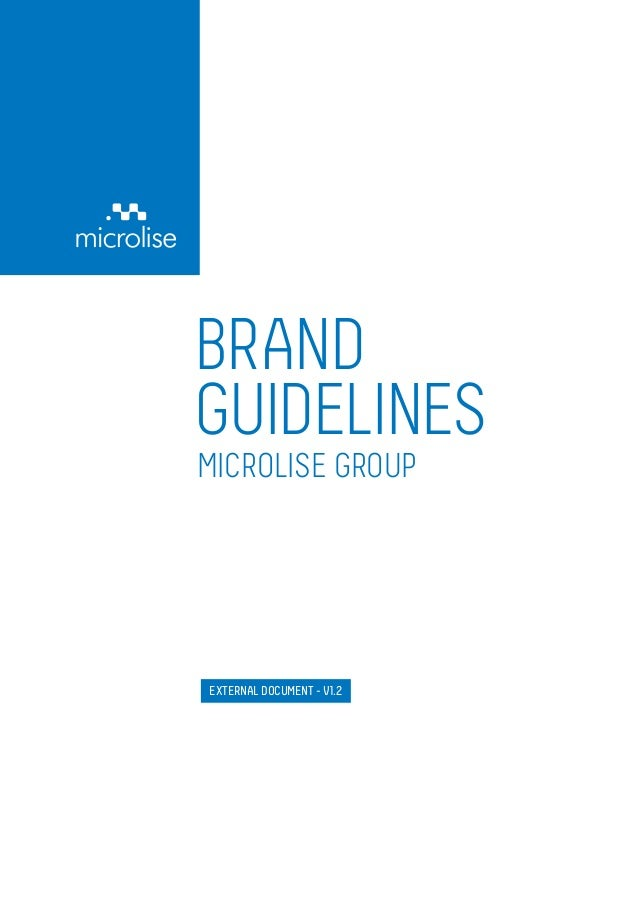 BRAND GUIDELINES MICROLISE GROUP EXTERNAL DOCUMENT - V1.2