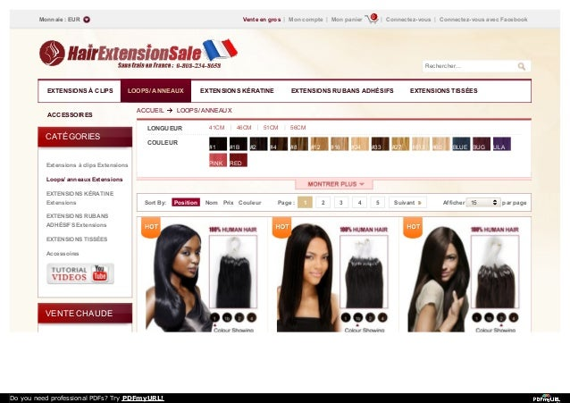 Sort By: Position Nom Prix Couleur Afficher 15 par pagePage : 1 2 3 4 5 Suivant CATÉGORIES Extensions à clips Extensions L...
