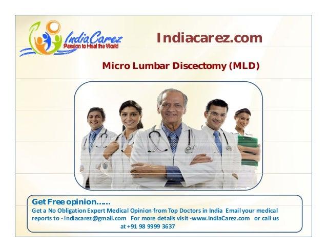 Indiacarez.com Micro Lumbar Discectomy (MLD) Get Free opinion……p GetaNoObligationExpertMedicalOpinionfromTopDocto...