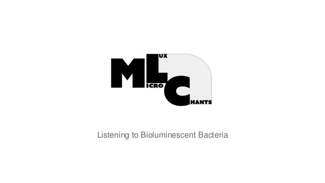 Listening to Bioluminescent Bacteria
