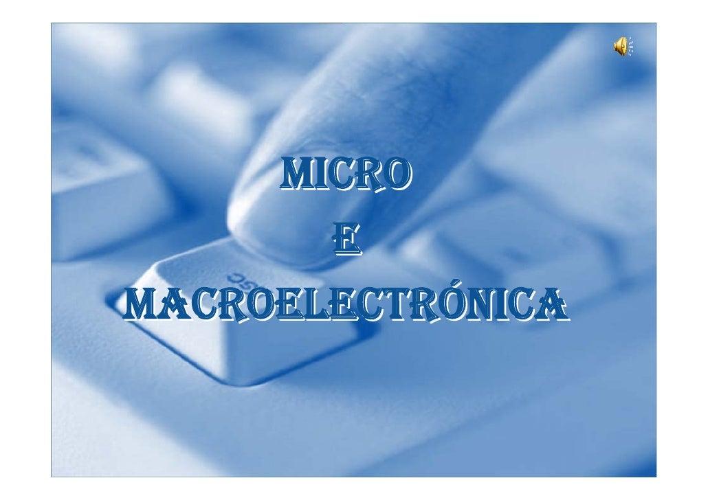MICRO        E MACROELECTRÓNICA