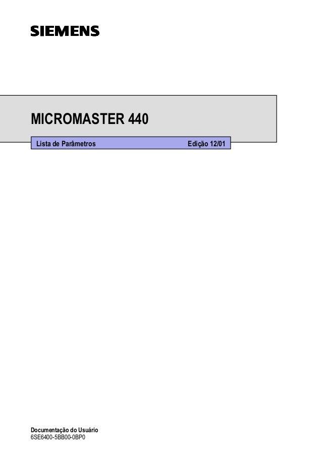 MICROMASTER 440  Lista de Parâmetros Edição 12/01  Documentação do Usuário  6SE6400-5BB00-0BP0