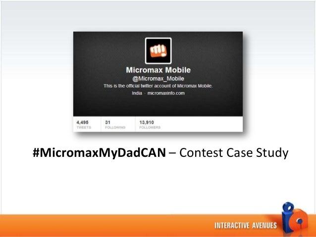 #MicromaxMyDadCAN – Contest Case Study