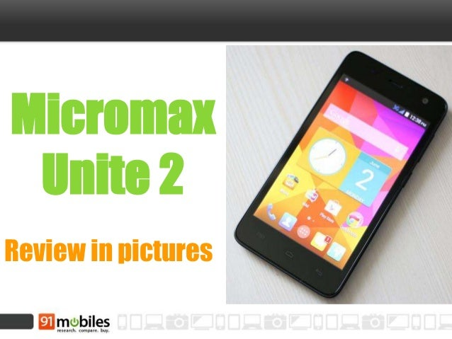 Micromax Unite 2 Review in pictures