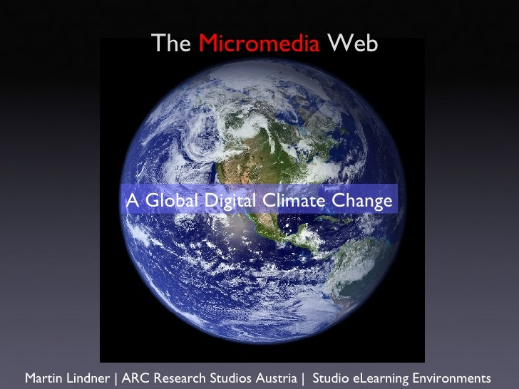Martin Lindner | ARC Research Studios Austria  |   Studio eLearning Environments A Global Digital Climate Change The  Micr...