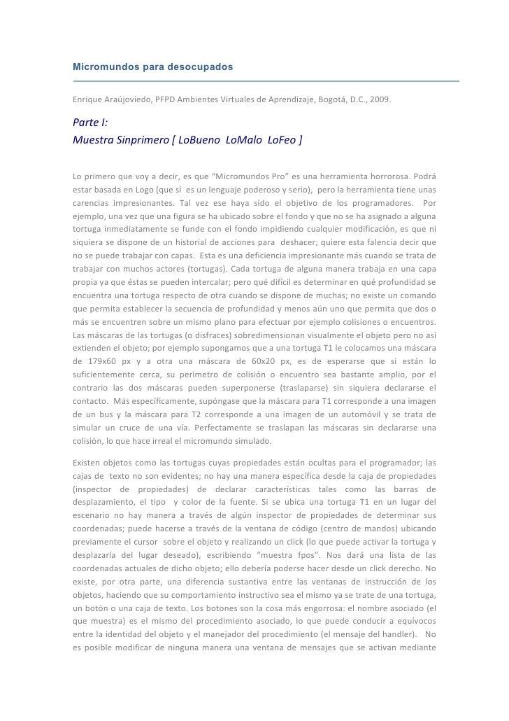 Micromundos para desocupados   Enrique Araújoviedo, PFPD Ambientes Virtuales de Aprendizaje, Bogotá, D.C., 2009.  Parte I:...