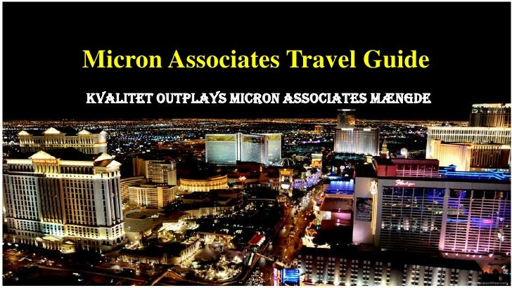 Micron Associates Travel GuideKvalitet outplays Micron Associates mængde