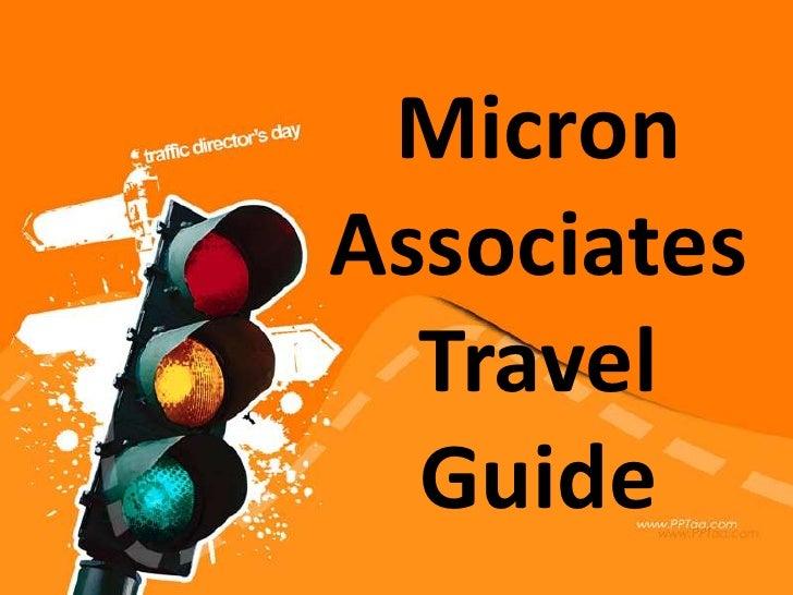 MicronAssociates  Travel  Guide
