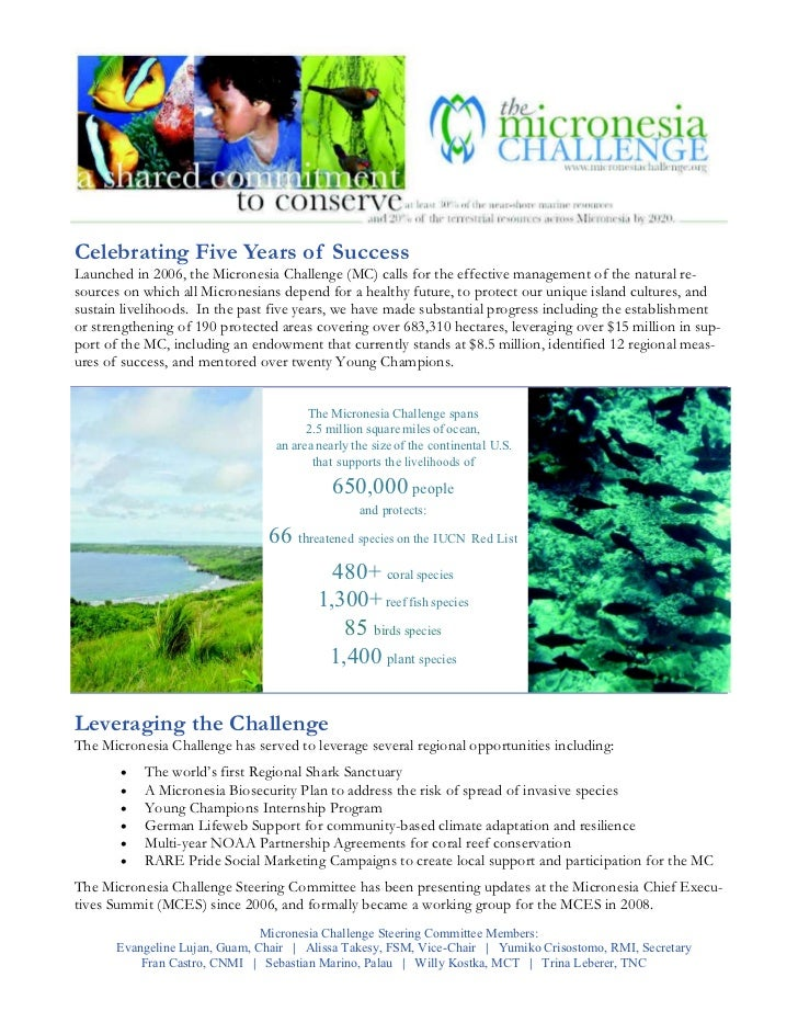 Celebrating Five Years of SuccessLaunched in 2006, the Micronesia Challenge (MC) calls for the effective management of the...