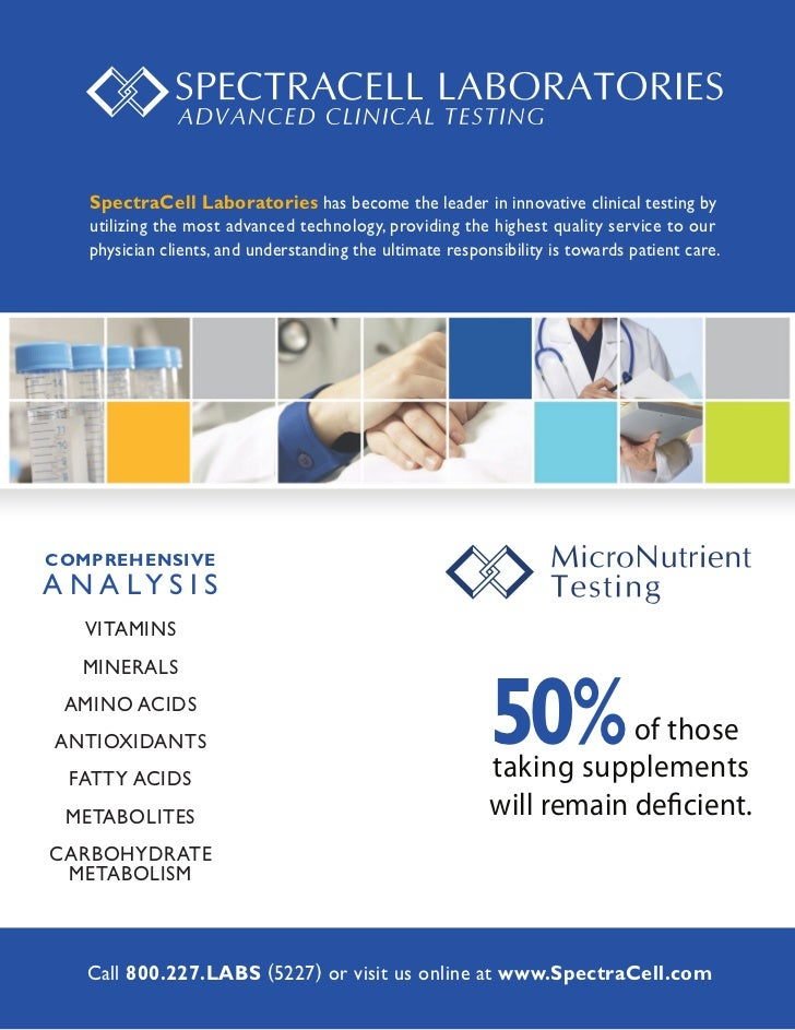 SpectraCell Laboratories has become the leader in innovative clinical testing by   utilizing the most advanced technology,...