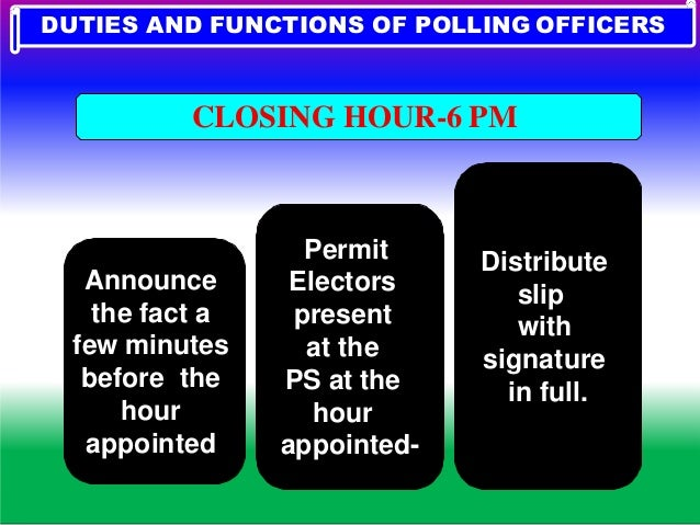 Supply attested copies of 17 C to Polling Agents Closing of Voters Register (17 A) Red Line. DUTIES AND FUNCTIONS OF POLLI...