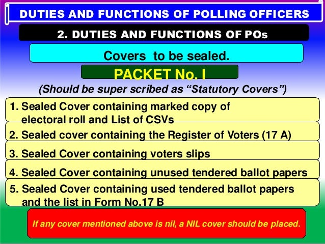 """PACKET No.II DUTIES AND FUNCTIONS OF POLLING OFFICERS 2. DUTIES AND FUNCTIONS OF POs (Should be super scribed as """"Non-Stat..."""