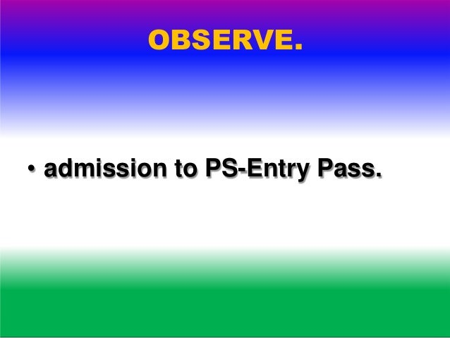 OBSERVE. • Identification of voters.