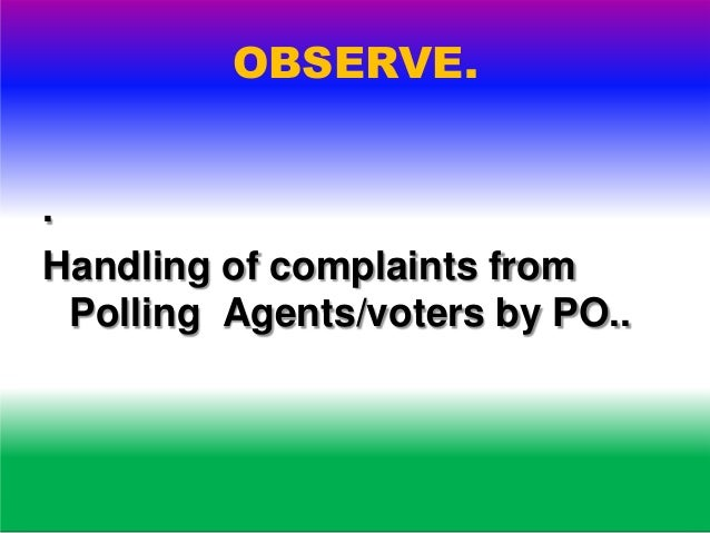 MICRO OBSERVER. 18 point report. Yes/No 1. Whether mock poll has been conducted in the presence of micro observer….?