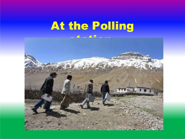 At the Polling station. 1. Two Notices. 2. Lunch/rest. 3. Know Your Polling station. 4. Know Your Polling Area. 5. Issue p...