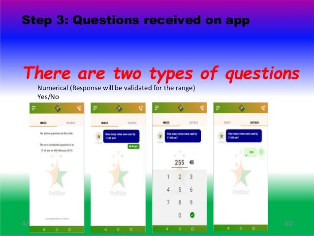 Step 3: Questions received on App When an event starts, the POs will see a question in the app. In case the app is not act...