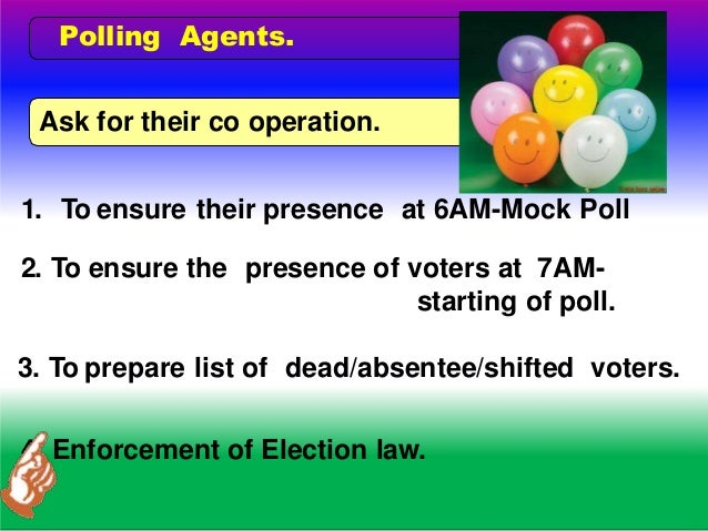 . POLLING DAY --6 AM.