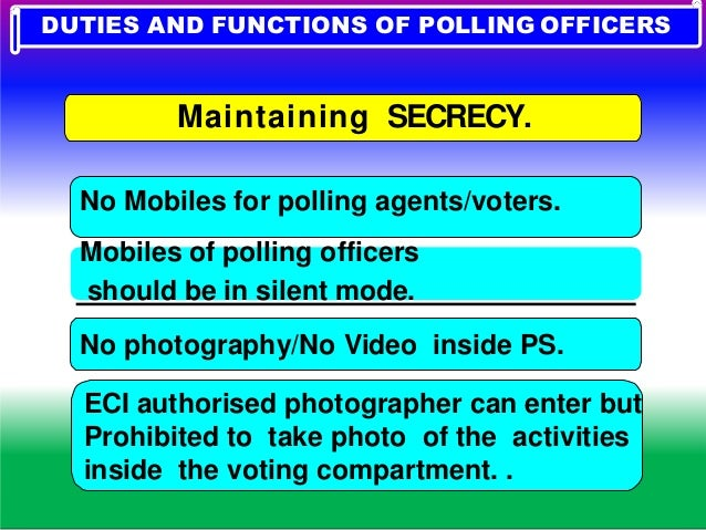 2.Appointment of Polling Agents 3.Preparation of EVM 4.Mock Poll 5.Sealing of EVM 6 AM -POLLING DAY. III. 1 hour -BEFORE C...