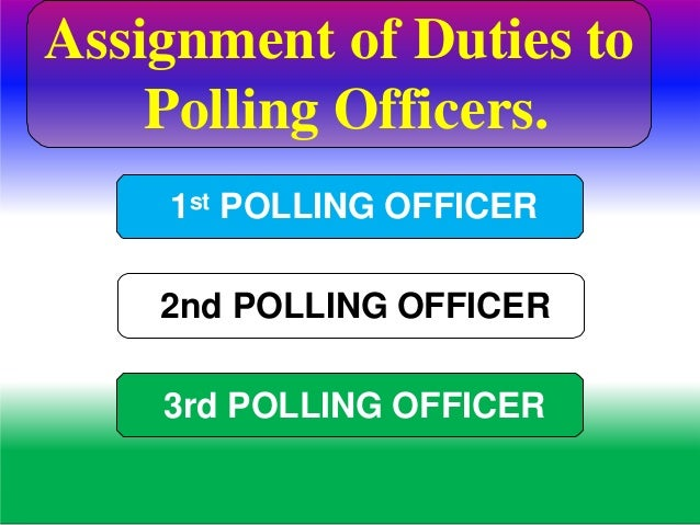 DUTIES 1ST POLLING OFFICER PB Marking in the Photo Electoral Roll FOR WOMEN VOTERS