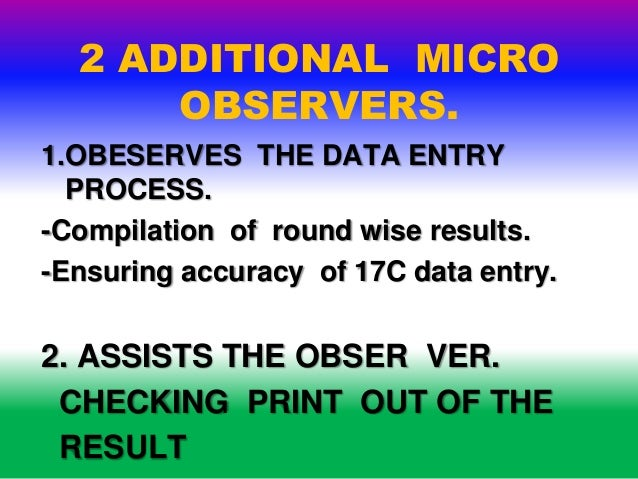 INDIA ELECTION 2014-COUNTING DUTY-DUTY OF MICRO OBSERVERS