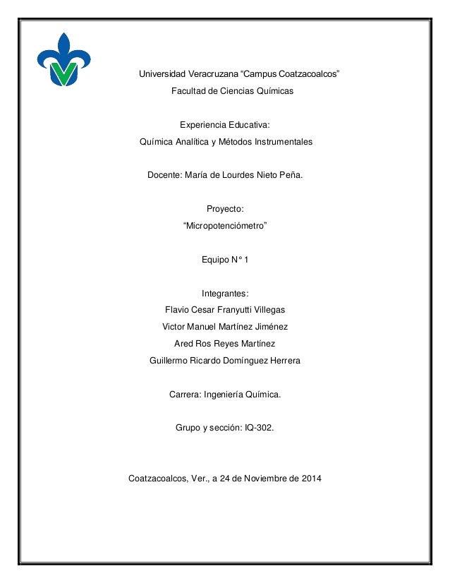 """Universidad Veracruzana """"Campus Coatzacoalcos""""  Facultad de Ciencias Químicas  Experiencia Educativa:  Química Analítica y..."""