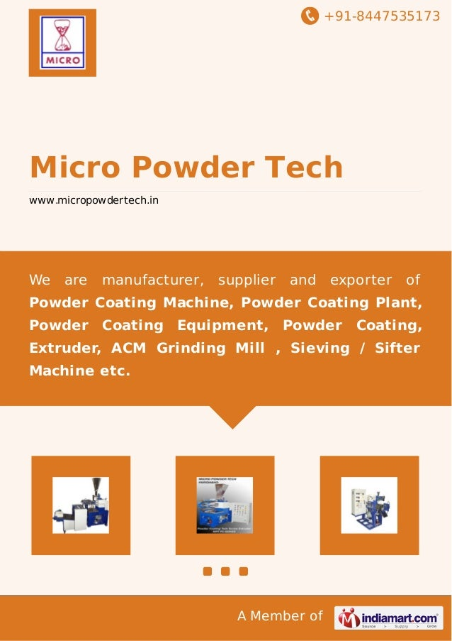 +91-8447535173  Micro Powder Tech  www.micropowdertech.in  We are manufacturer, supplier and exporter of  Powder Coating M...