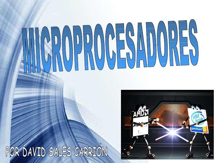 MICROPROCESADORES POR DAVID SALES CARRIÓN