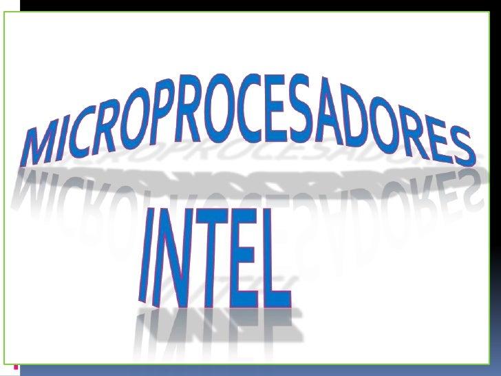 MICROPROCESADORESINTEL<br />