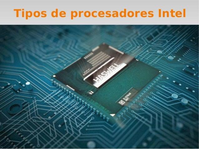 Tipos de procesadores Intel