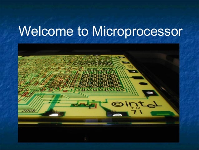 Welcome to Microprocessor