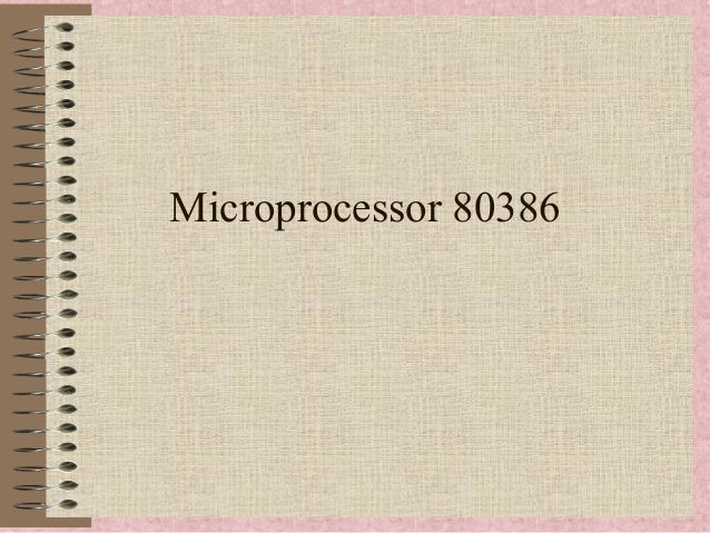 80386 microprocessor Intel 80386 (processor) (commonly abbreviated to 386, trademark intel386) the successor to the intel 80286 microprocessor it was the first intel processor with 32.
