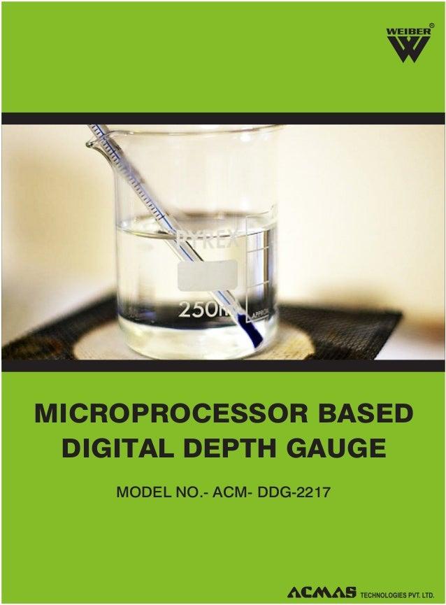 R  MICROPROCESSOR BASED DIGITAL DEPTH GAUGE MODEL NO.- ACM- DDG-2217