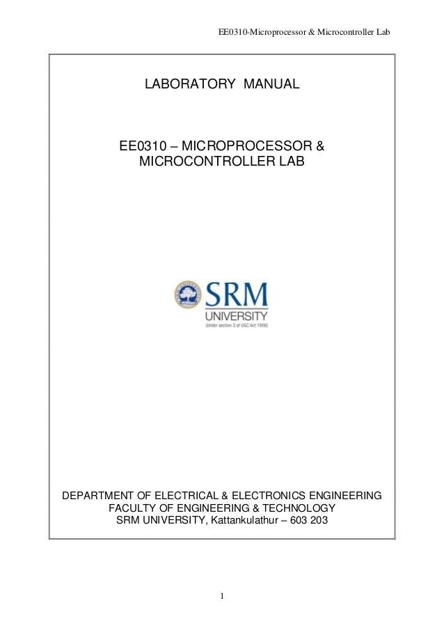 EE0310-Microprocessor & Microcontroller Lab 1 LABORATORY MANUAL EE0310 – MICROPROCESSOR & MICROCONTROLLER LAB DEPARTMENT O...