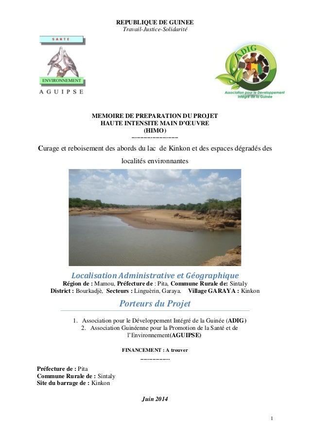 1 REPUBLIQUE DE GUINEE Travail-Justice-Solidarité MEMOIRE DE PREPARATION DU PROJET HAUTE INTENSITE MAIN D'ŒUVRE (HIMO) ---...