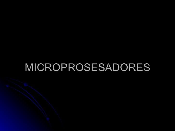 MICROPROSESADORES