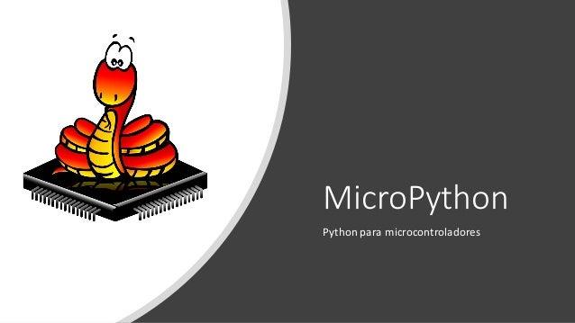 MicroPython Python para microcontroladores