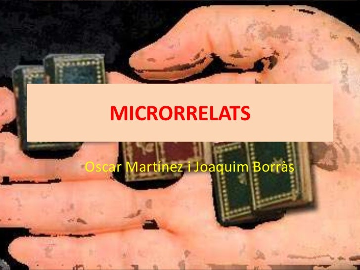 MICRORRELATSOscar Martínez i Joaquim Borràs