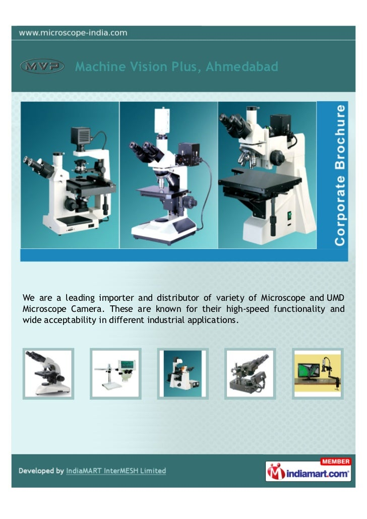 Machine Vision Plus, AhmedabadWe are a leading importer and distributor of variety of Microscope and UMDMicroscope Camera....
