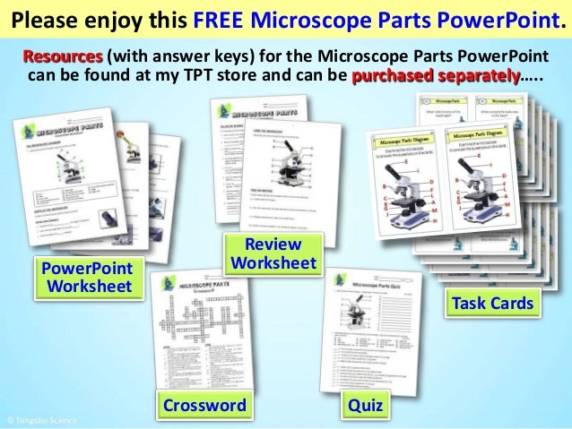 Resources (with answer keys) for the Microscope Parts PowerPoint can be found at my TPT store and can be purchased separat...