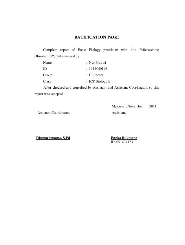 """RATIFICATION PAGE Complete report of Basic Biology practicum with title """"Microscopic Observation"""", that arranged by: Name ..."""