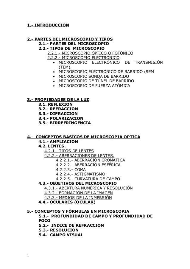 1 1.- INTRODUCCION 2.- PARTES DEL MICROSCOPIO Y TIPOS 2.1.- PARTES DEL MICROSCOPIO 2.2.- TIPOS DE MICROSCOPIO 2.2.1.- MICR...