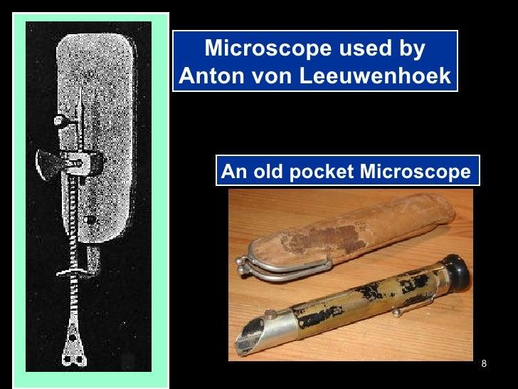 Microscope used by Anton von Leeuwenhoek An old pocket Microscope