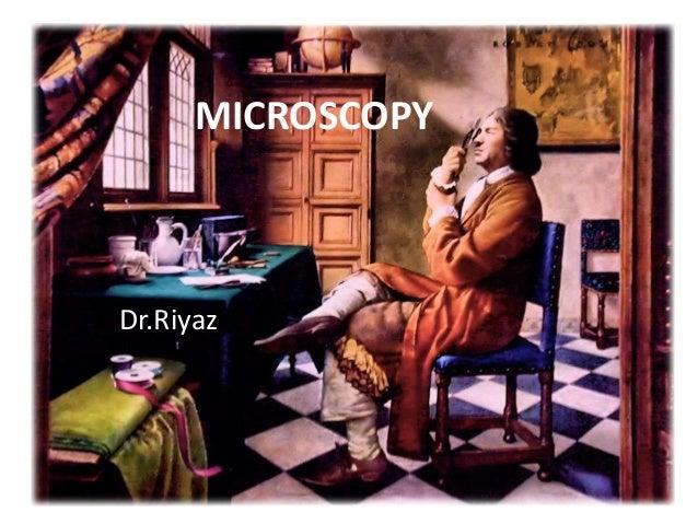 MICROSCOPY Dr.Riyaz